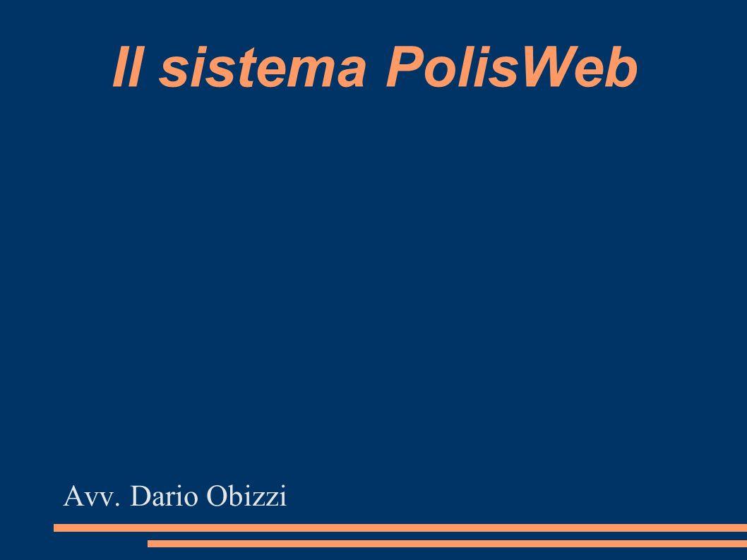 Il sistema PolisWeb Avv. Dario Obizzi