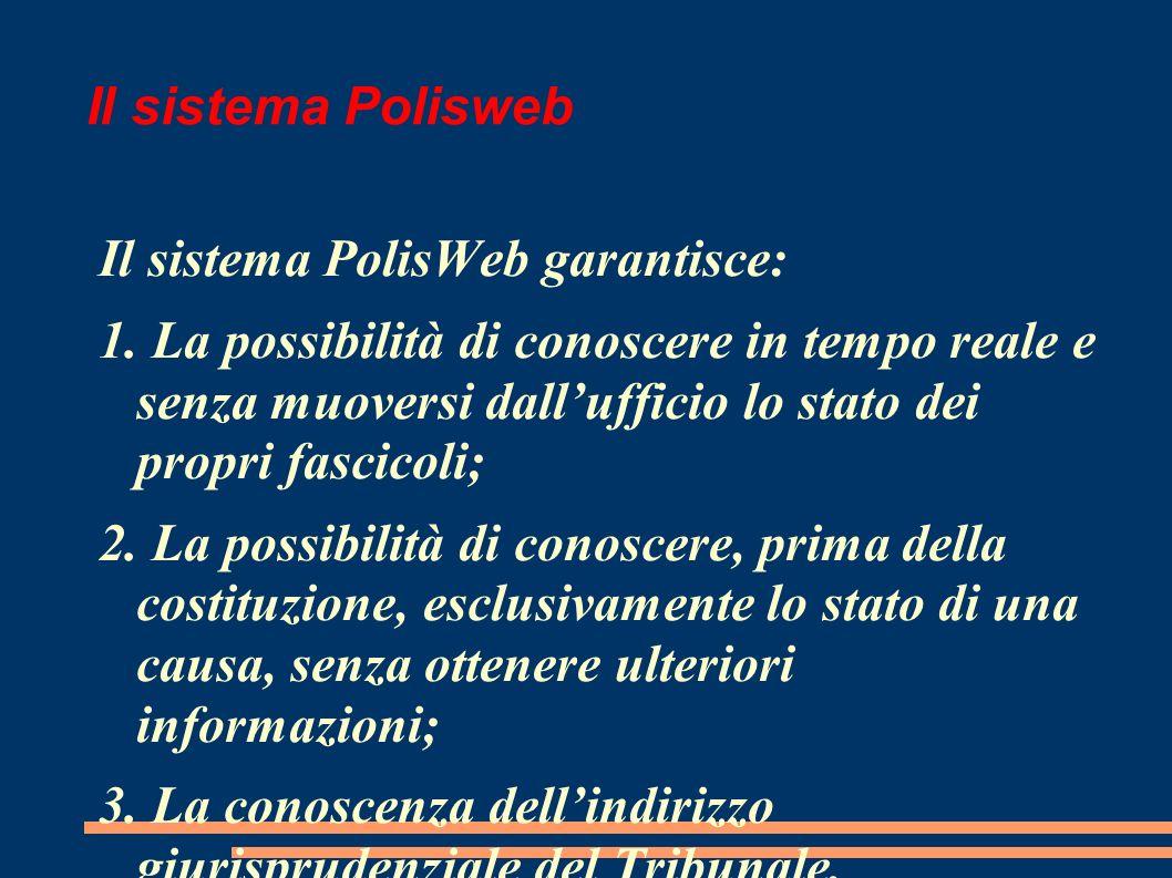Il sistema Polisweb Il sistema PolisWeb garantisce: 1.