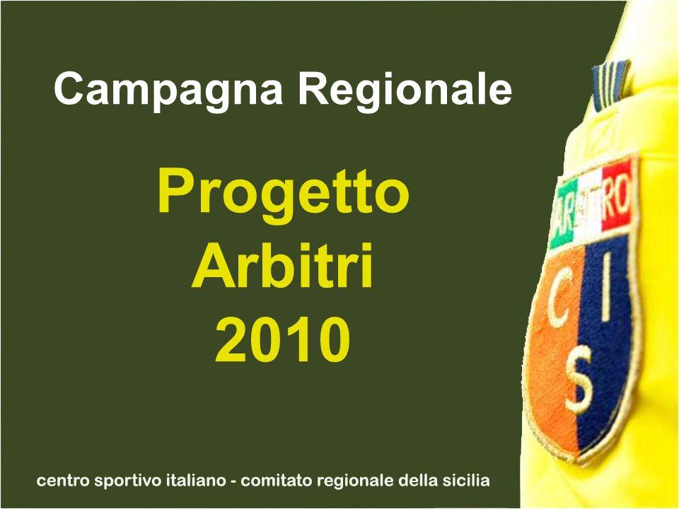 Campagna Regionale Progetto Arbitri 2010