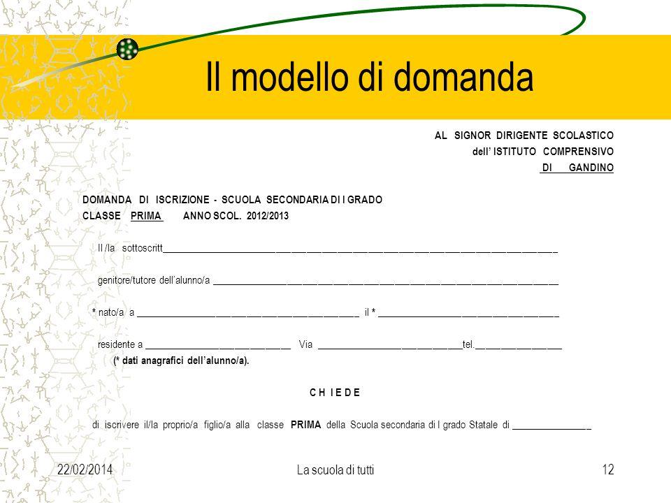 Il modello di domanda AL SIGNOR DIRIGENTE SCOLASTICO dell ISTITUTO COMPRENSIVO DI GANDINO DOMANDA DI ISCRIZIONE - SCUOLA SECONDARIA DI I GRADO CLASSE PRIMA ANNO SCOL.