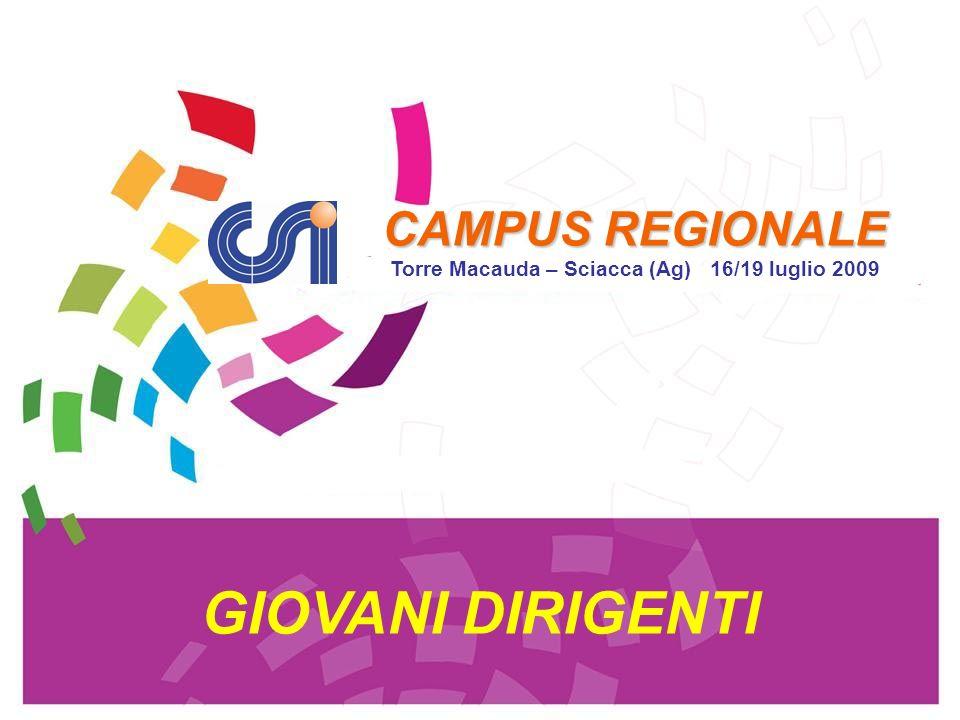 Tesseramento CENTRO SPORTIVO ITALIANO - COMITATO REGIONALE DELLA SICILIA CAMPUS REGIONALE 2009 16 / 19 LUGLIO 4.
