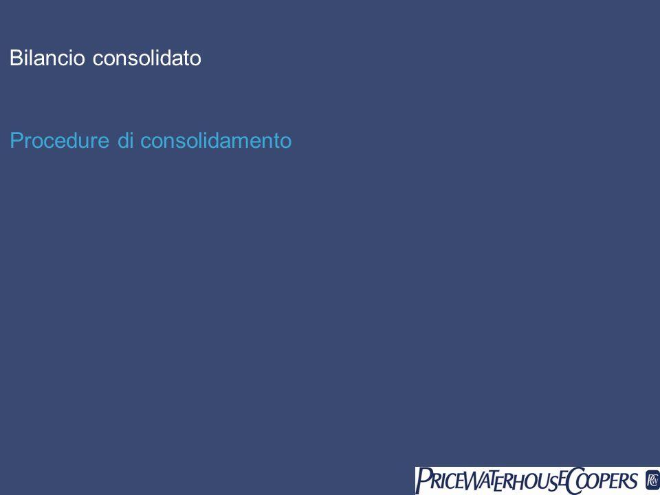 Bilancio consolidato Procedure di consolidamento