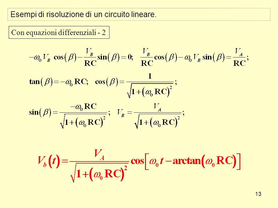 13 Esempi di risoluzione di un circuito lineare. Con equazioni differenziali - 2