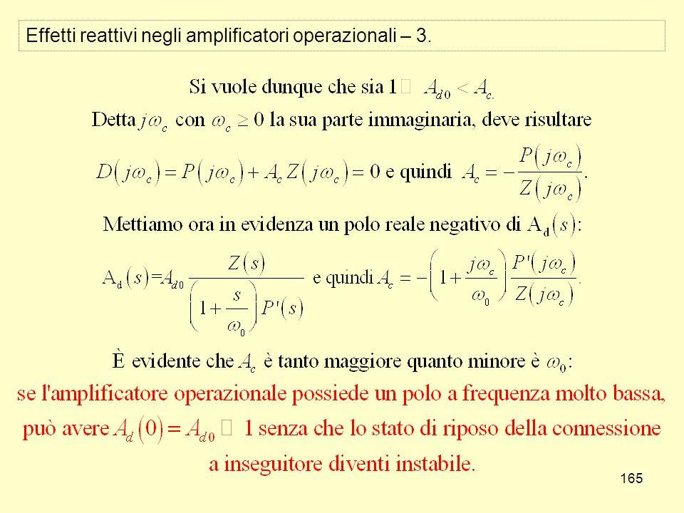 165 Effetti reattivi negli amplificatori operazionali – 3.