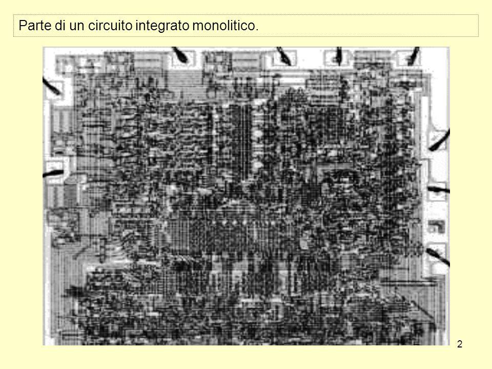 2 Parte di un circuito integrato monolitico.