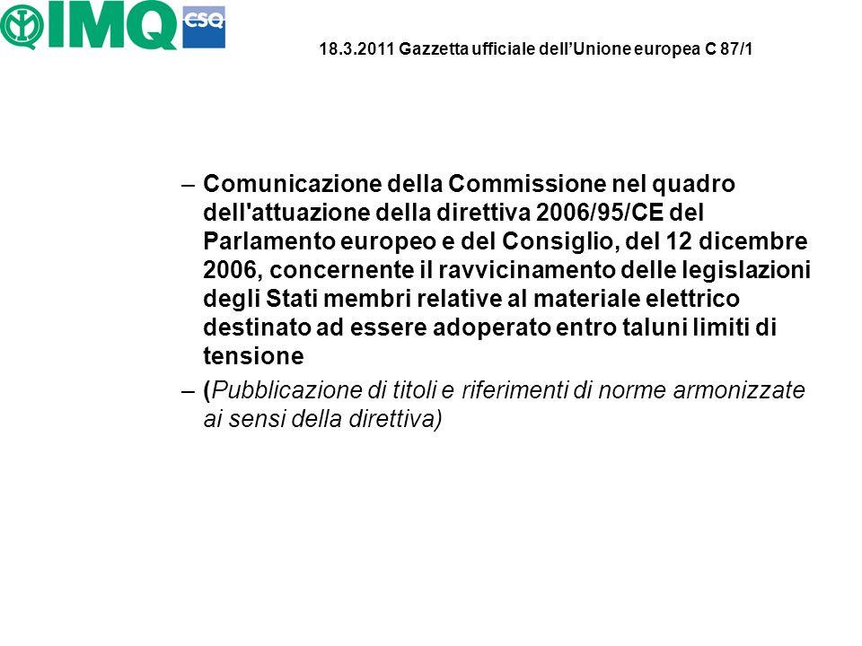 18.3.2011 Gazzetta ufficiale dellUnione europea C 87/1 –Comunicazione della Commissione nel quadro dell'attuazione della direttiva 2006/95/CE del Parl