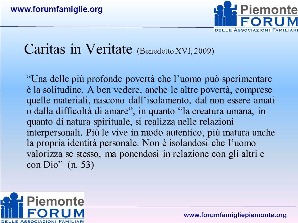 www.forumfamiglie.org www.forumfamigliepiemonte.org L importanza della famiglia La famiglia è importante e centrale in riferimento alla persona.