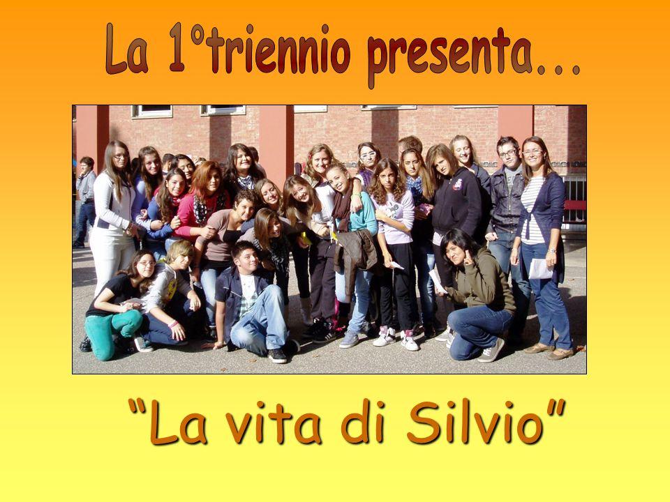 La vita di Silvio