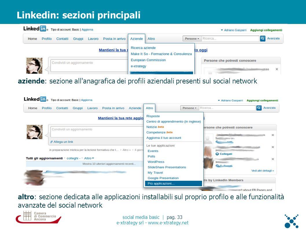 aziende: sezione all anagrafica dei profili aziendali presenti sul social network Linkedin: sezioni principali social media basic | pag.