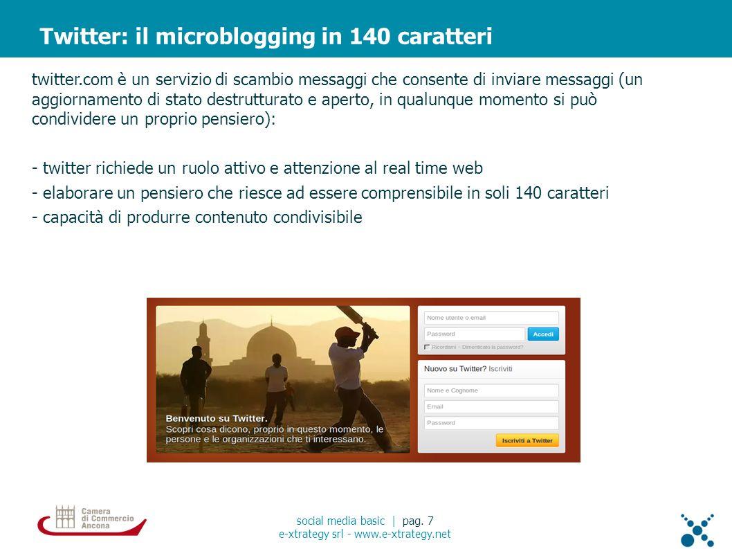 Twitter: connetti social media basic | pag. 18 e-xtrategy srl - www.e-xtrategy.net