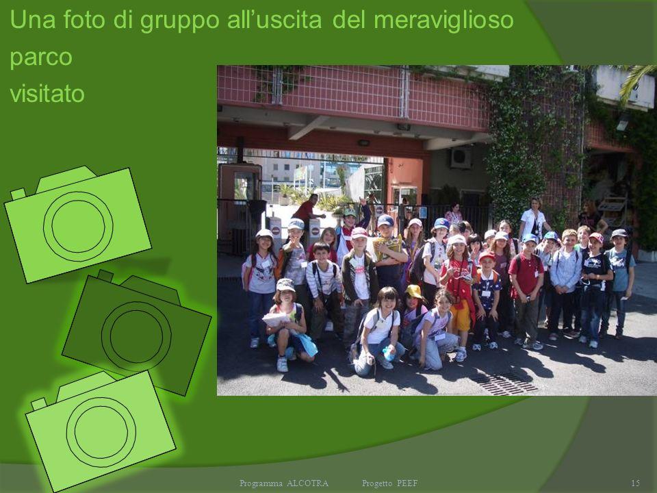 Programma ALCOTRA Progetto PEEF15 Una foto di gruppo alluscita del meraviglioso parco visitato