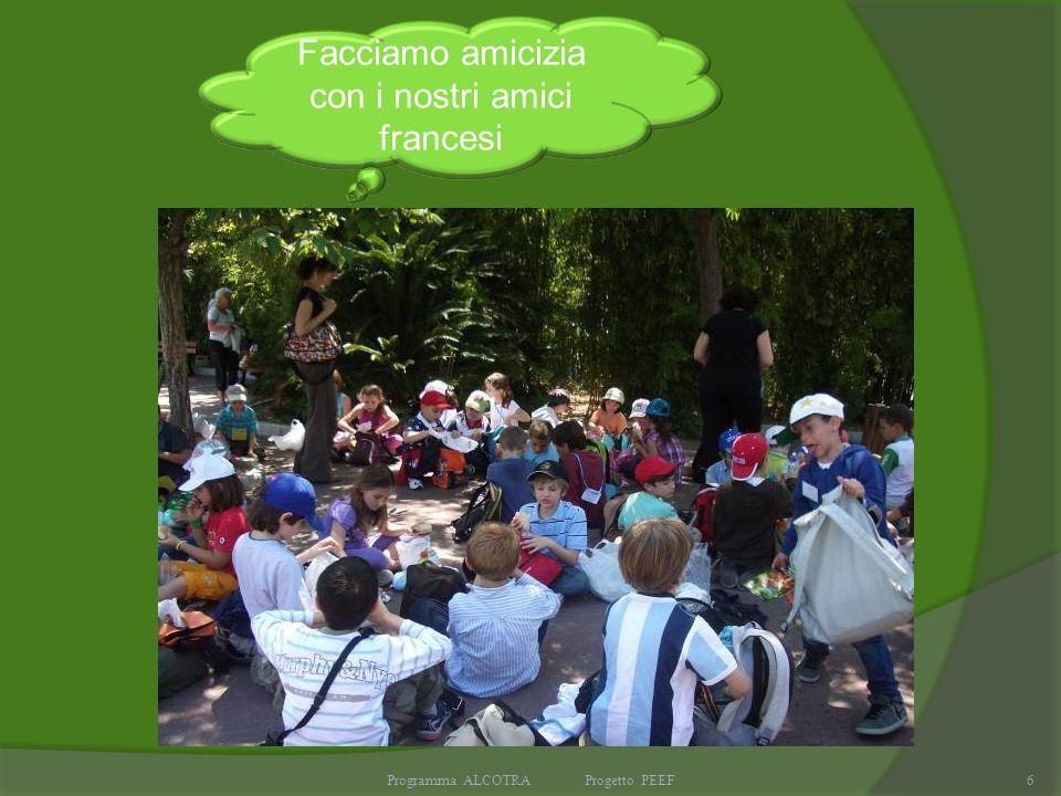 Programma ALCOTRA Progetto PEEF6 Facciamo amicizia con i nostri amici francesi