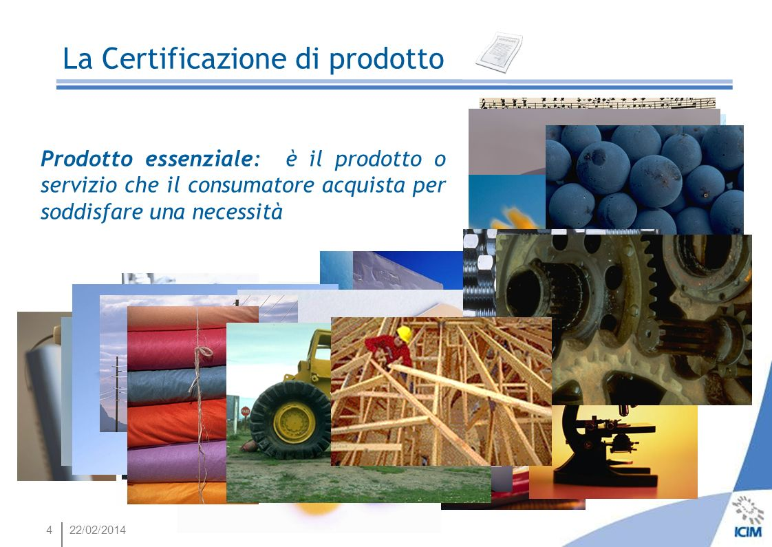 2522/02/2014 La Certificazione di prodotto Come regola generale, la marcatura CE deve essere apposta sul prodotto o sulla targhetta; in alternativa può presentarsi anche nell imballaggio o nella documentazione di accompagnamento.