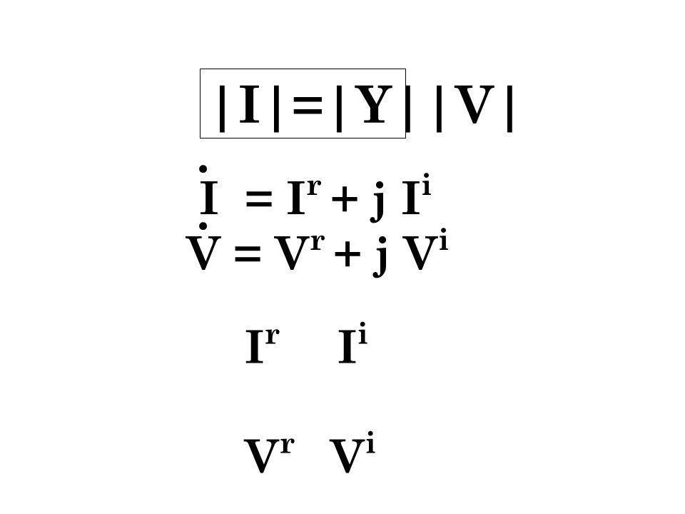  I = Y  V  I = I r + j I i V = V r + j V i I r I i V r V i