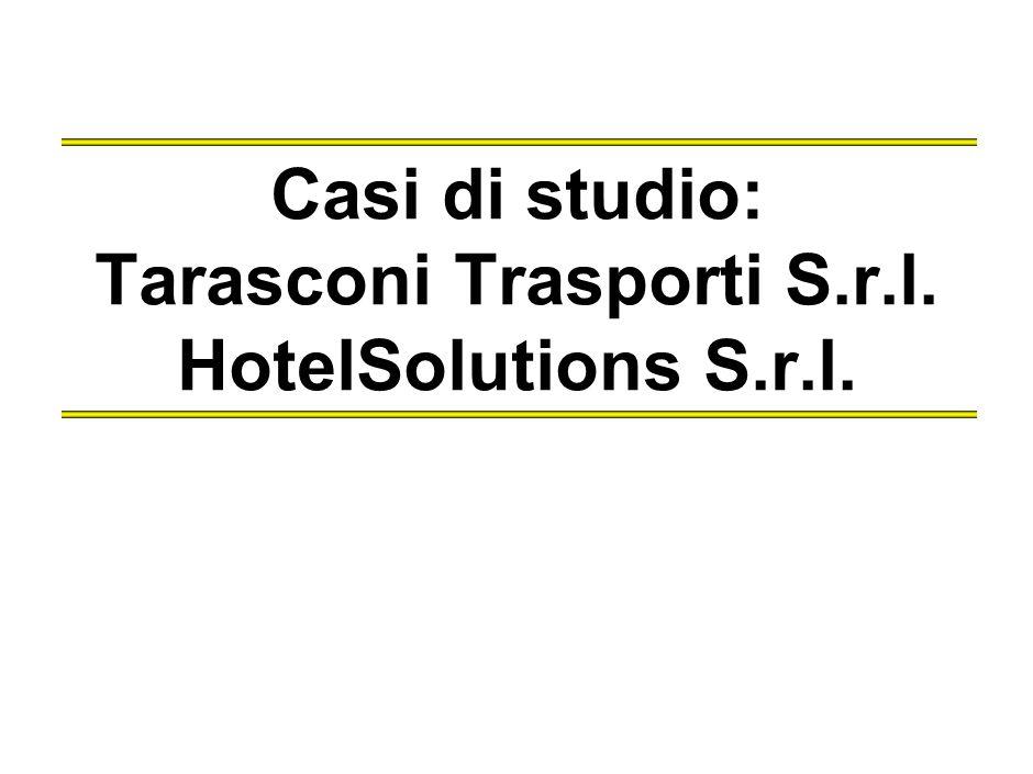Casi di studio: Tarasconi Trasporti S.r.l.HotelSolutions S.r.l.