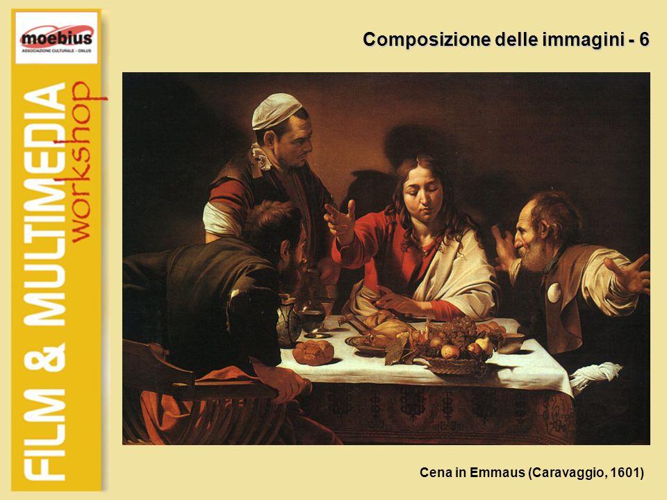 Composizione delle immagini - 6 Cena in Emmaus (Caravaggio, 1601)