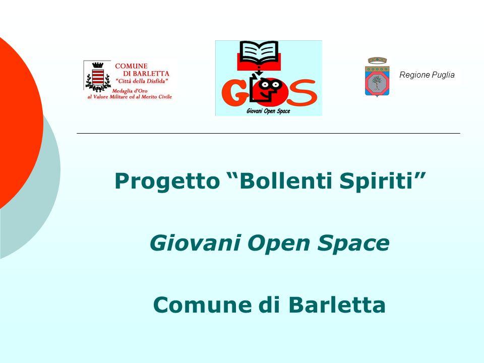Progetto Bollenti Spiriti Giovani Open Space Comune di Barletta Regione Puglia