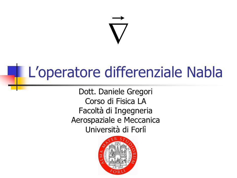 Loperatore differenziale Nabla Dott.