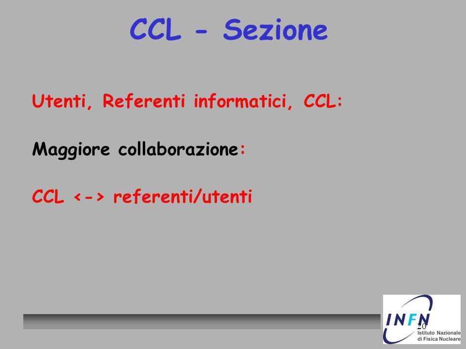 20 CCL - Sezione Utenti, Referenti informatici, CCL: Maggiore collaborazione: CCL referenti/utenti