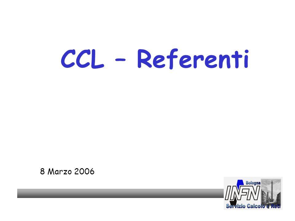 1 CCL – Referenti 8 Marzo 2006