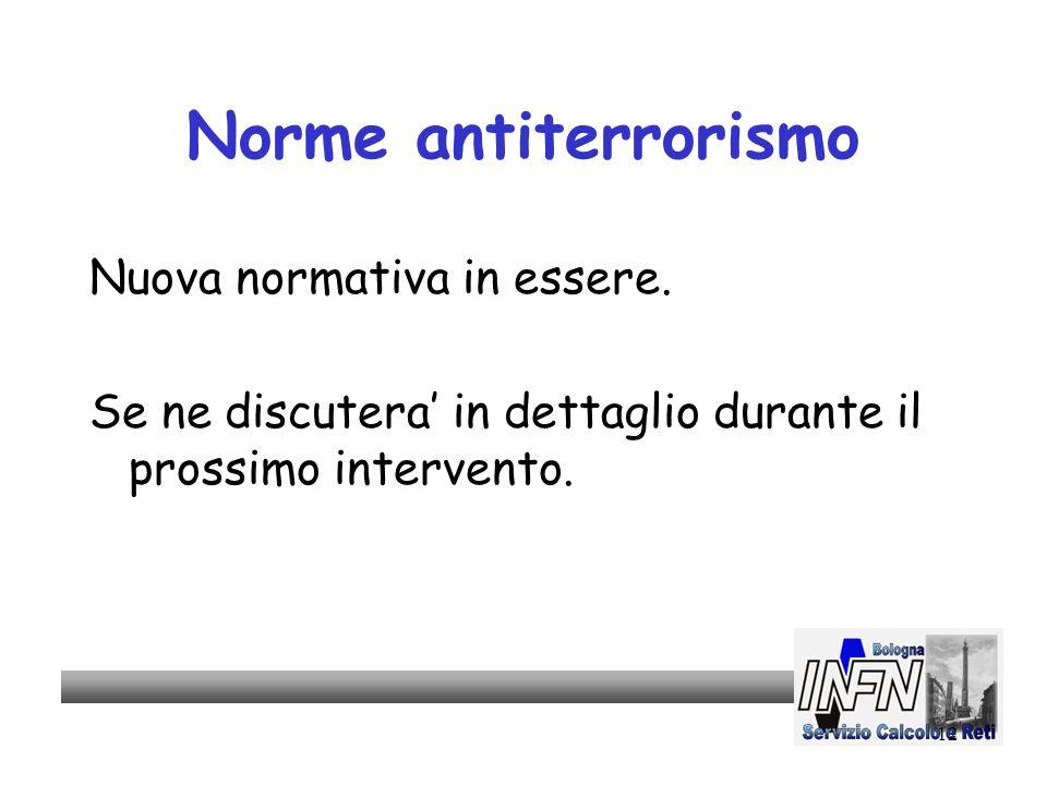 12 Norme antiterrorismo Nuova normativa in essere.
