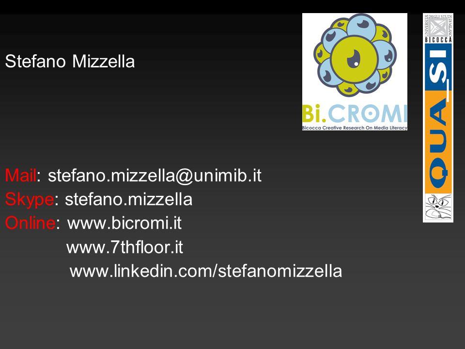 Stefano Mizzella Mail: stefano.mizzella@unimib.it Skype: stefano.mizzella Online: www.bicromi.it www.7thfloor.it www.linkedin.com/stefanomizzella