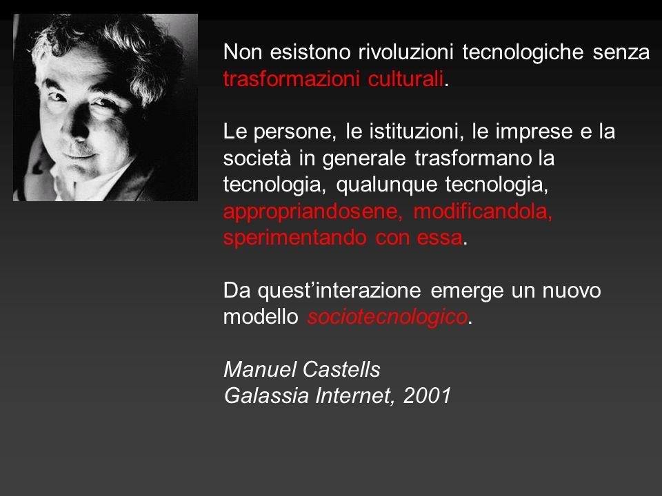 Non esistono rivoluzioni tecnologiche senza trasformazioni culturali.
