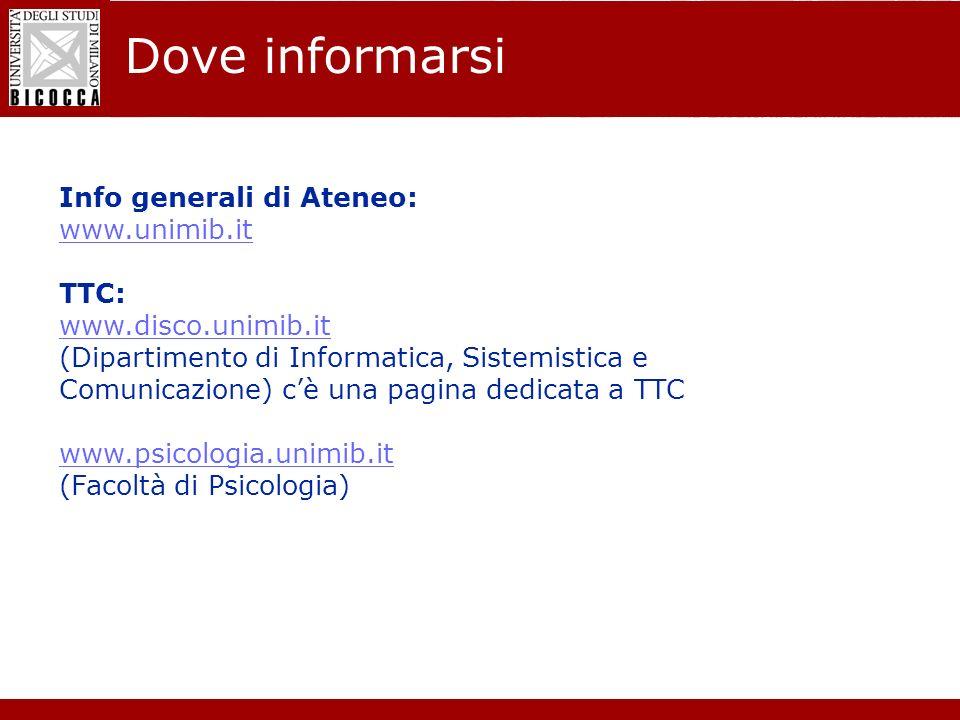 Laurea Magistrale in Informatica - Nuovo regolamento didattico Dove informarsi Info generali di Ateneo: www.unimib.it TTC: www.disco.unimib.it (Dipart