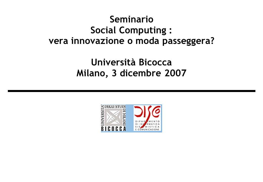 Seminario Social Computing : vera innovazione o moda passeggera.
