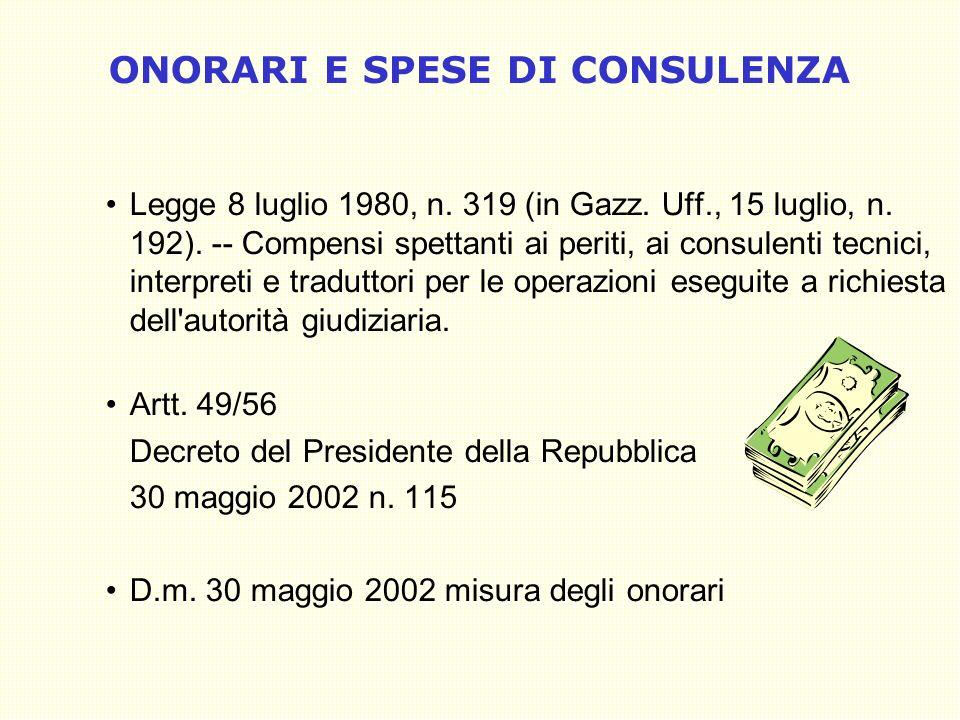 13 ONORARI E SPESE DI CONSULENZA Legge 8 luglio 1980, n.