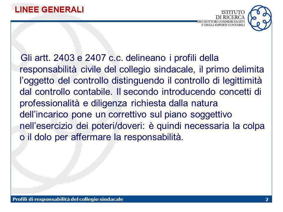 2 Profili di responsabilità del collegio sindacale Gli artt.