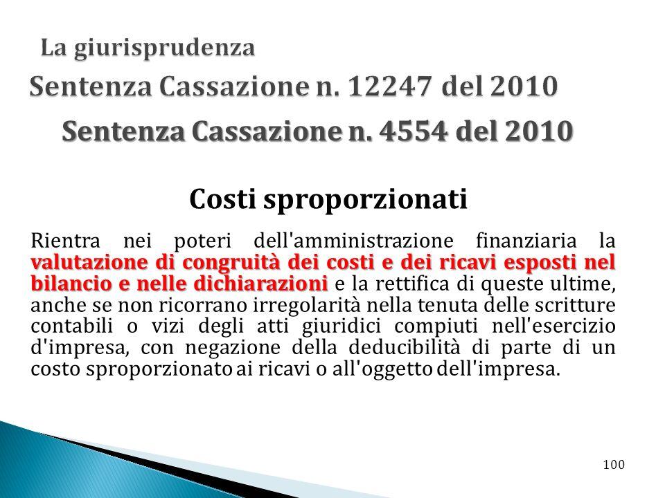 valutazione di congruità dei costi e dei ricavi esposti nel bilancio e nelle dichiarazioni Rientra nei poteri dell'amministrazione finanziaria la valu