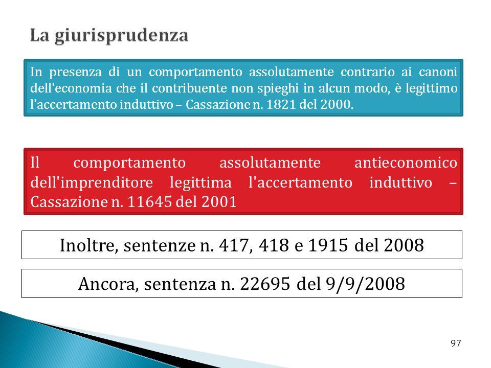 Il comportamento assolutamente antieconomico dell'imprenditore legittima l'accertamento induttivo – Cassazione n. 11645 del 2001 In presenza di un com