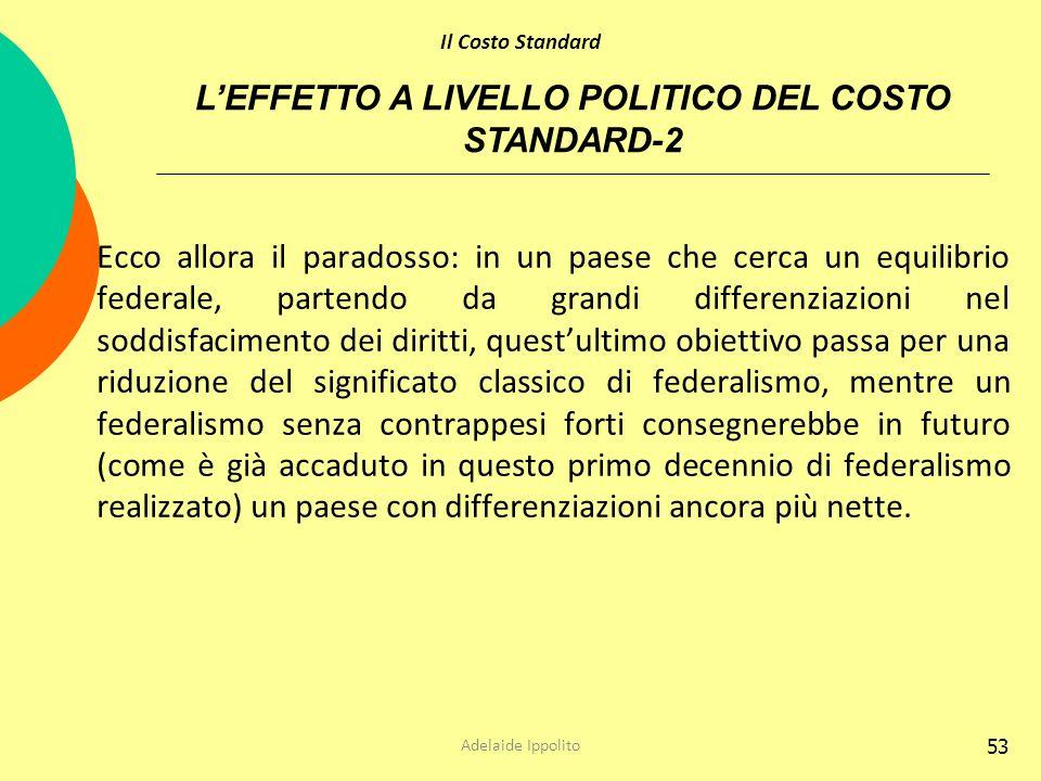 53 Ecco allora il paradosso: in un paese che cerca un equilibrio federale, partendo da grandi differenziazioni nel soddisfacimento dei diritti, questu