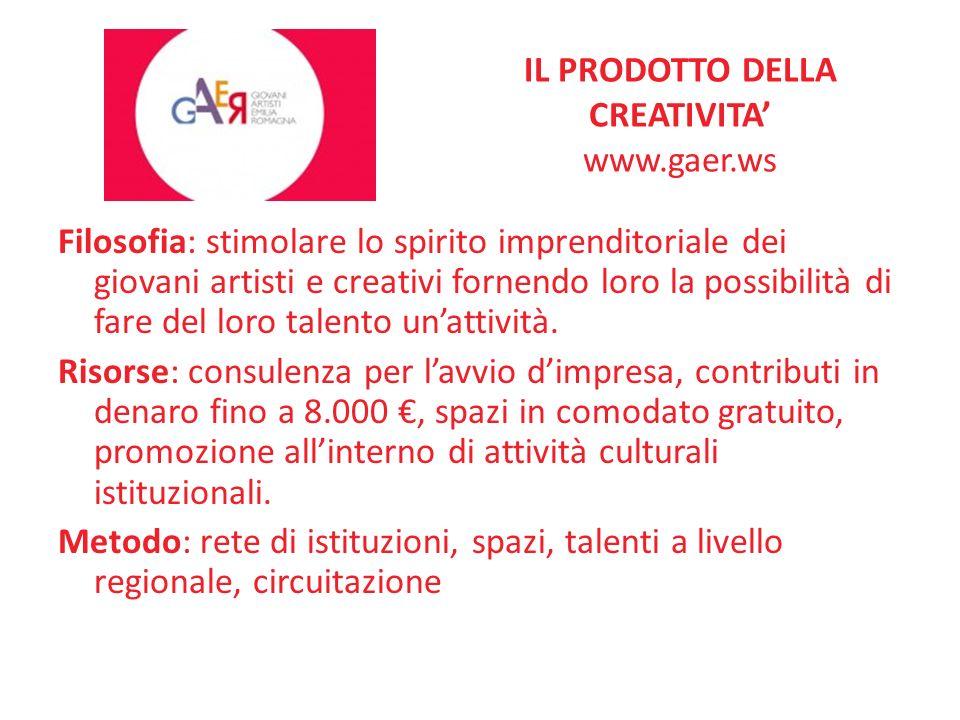 IL PRODOTTO DELLA CREATIVITA www.gaer.ws Filosofia: stimolare lo spirito imprenditoriale dei giovani artisti e creativi fornendo loro la possibilità d