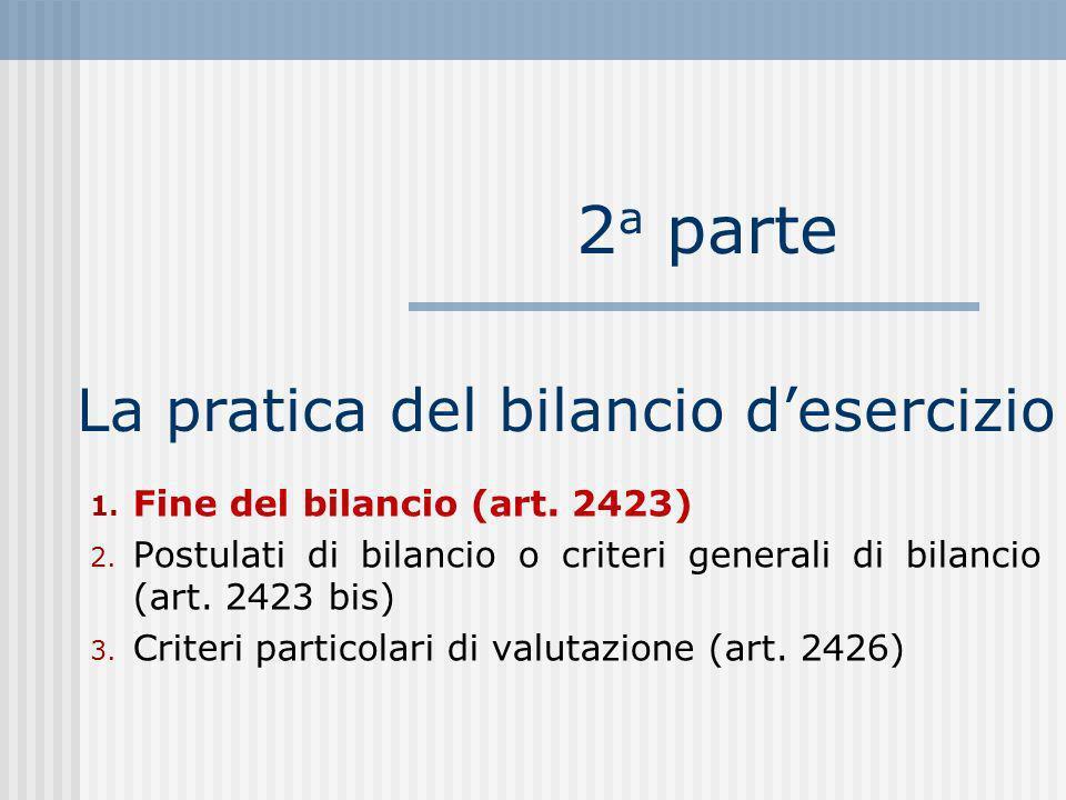 La pratica del bilancio desercizio 2 a parte 1.Fine del bilancio (art.