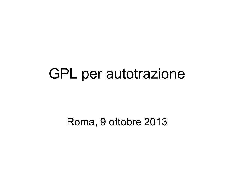 GPL per autotrazione Roma, 9 ottobre 2013
