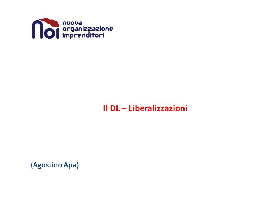 Il DL – Liberalizzazioni (Agostino Apa)