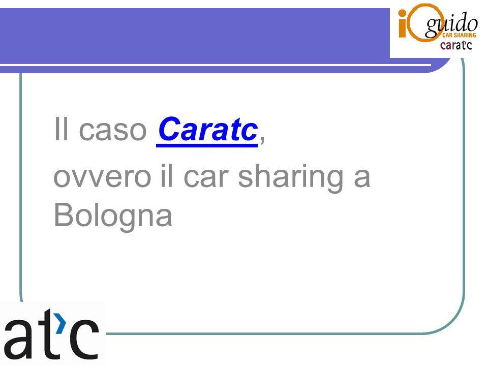 Il caso Caratc, ovvero il car sharing a Bologna