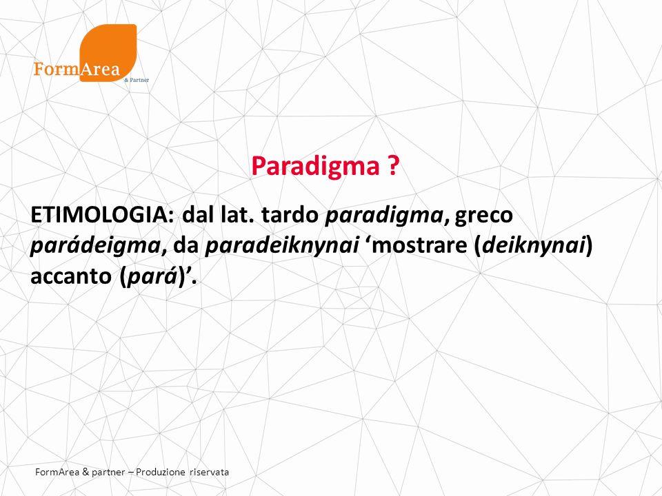 FormArea & partner – Produzione riservata Paradigma .