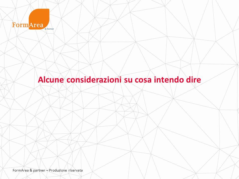FormArea & partner – Produzione riservata CAMPUS FORMAREA FormArea & partner in collaborazione con il Dipartimento di Scienze della Formazione Università di Bologna realizza il Campus FormArea con 2 tipologie di azioni.