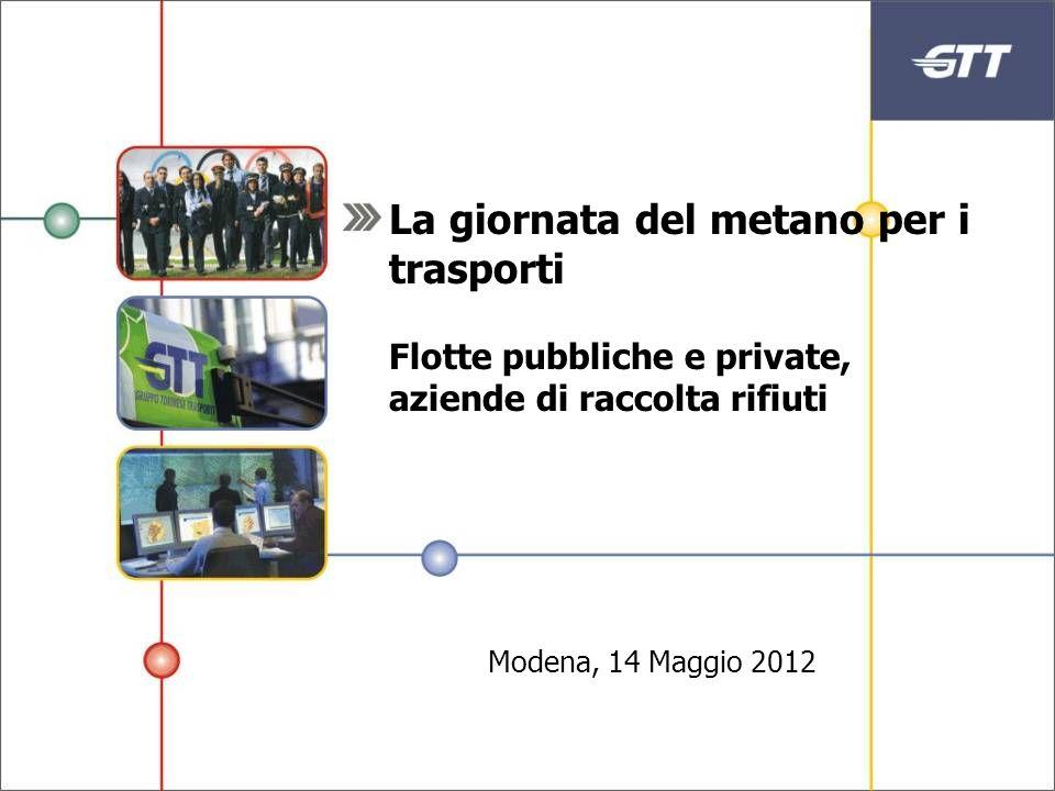 La giornata del metano per i trasporti Flotte pubbliche e private, aziende di raccolta rifiuti Modena, 14 Maggio 2012