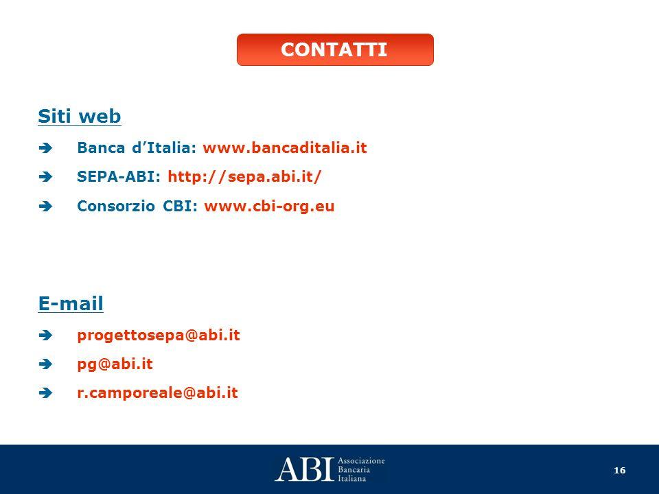 16 Siti web Banca dItalia: www.bancaditalia.it SEPA-ABI: http://sepa.abi.it/ Consorzio CBI: www.cbi-org.eu E-mail progettosepa@abi.it pg@abi.it r.camp