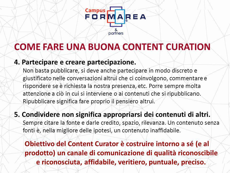 COME FARE UNA BUONA CONTENT CURATION 4.Partecipare e creare partecipazione.