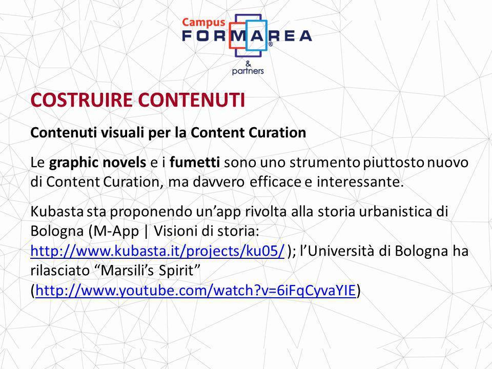 COSTRUIRE CONTENUTI Contenuti visuali per la Content Curation Le graphic novels e i fumetti sono uno strumento piuttosto nuovo di Content Curation, ma davvero efficace e interessante.
