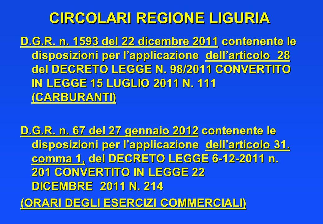CIRCOLARI REGIONE LIGURIA D.G.R. n. 1593 del 22 dicembre 2011 contenente le disposizioni per lapplicazione dellarticolo 28 del DECRETO LEGGE N. 98/201