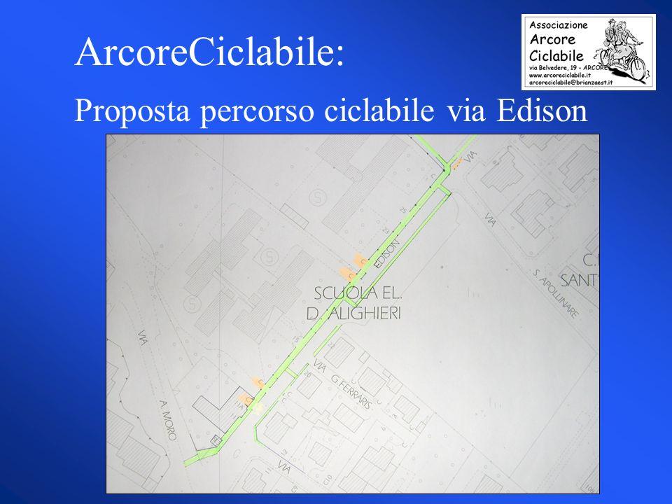 Proposta percorso ciclabile via Edison ArcoreCiclabile: