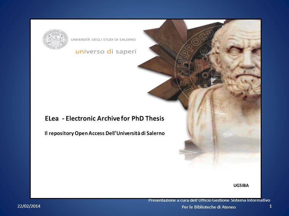 22/02/20141 Presentazione a cura dellUfficio Gestione Sistema Informativo Per le Biblioteche di Ateneo