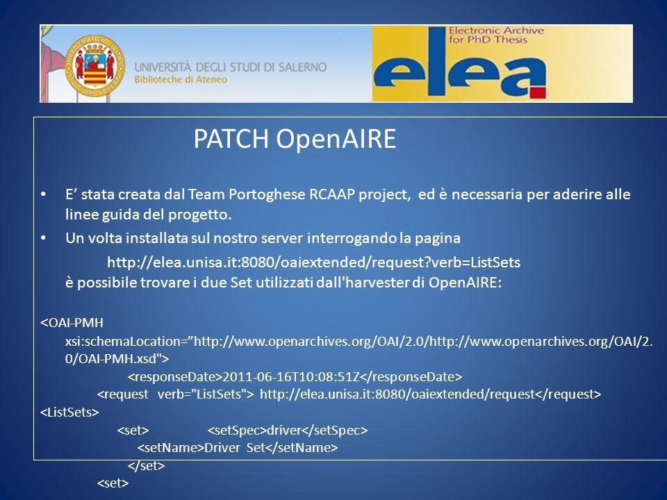 PATCH OpenAIRE E stata creata dal Team Portoghese RCAAP project, ed è necessaria per aderire alle linee guida del progetto.