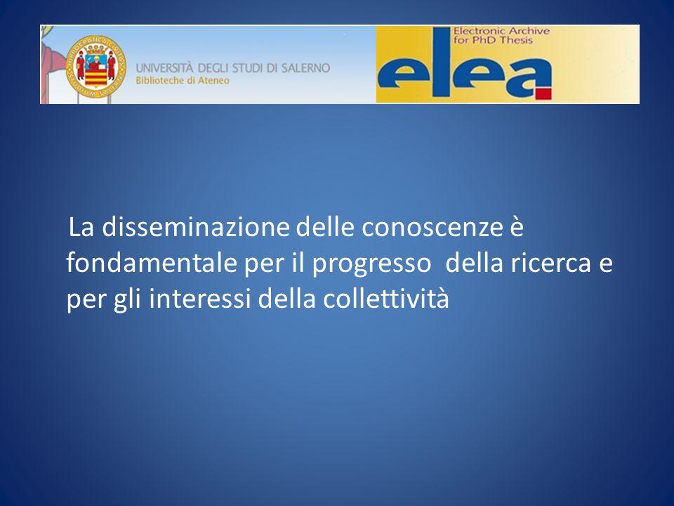 La disseminazione delle conoscenze è fondamentale per il progresso della ricerca e per gli interessi della collettività